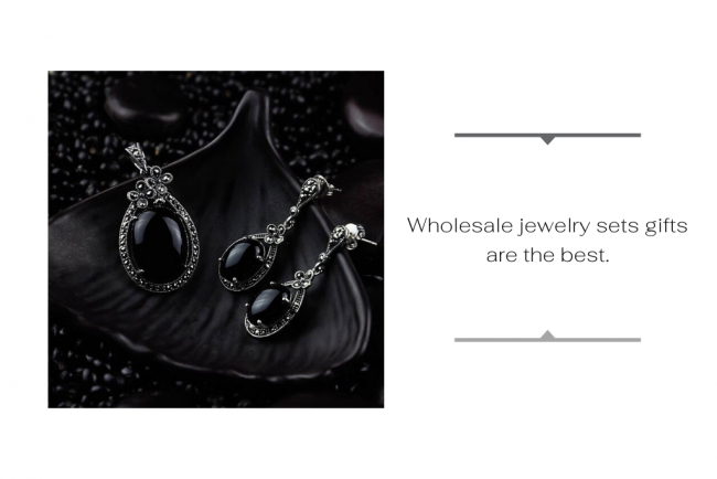 Wholesale jewelry sets Gifts are the Best