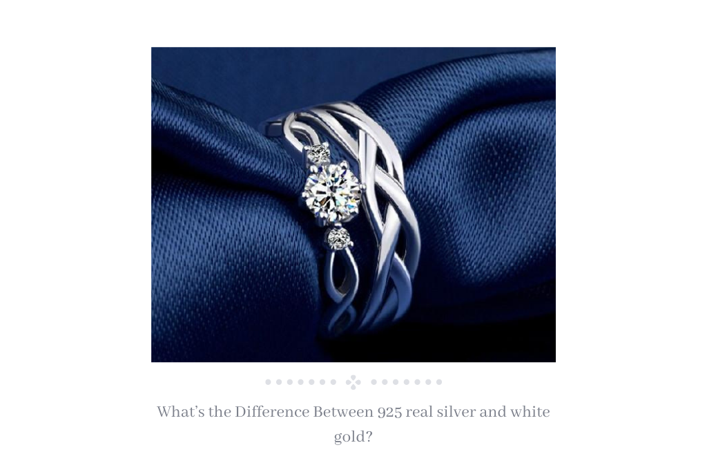 What's the Difference Between 925 real silver and white gold?